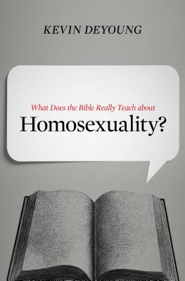 Image for What Does the Bible Really Teach about Homosexuality?