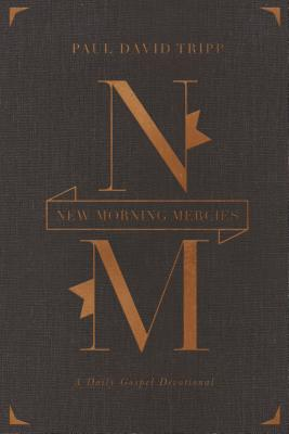 Image for New Morning Mercies (Gift Edition): A Daily Gospel Devotional