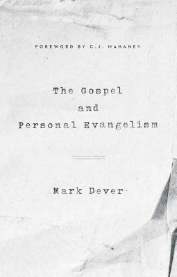 Image for Gospel and Personal Evangelism (Redesign) (9Marks)