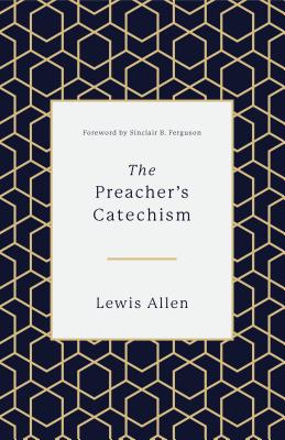 Image for The Preacher's Catechism