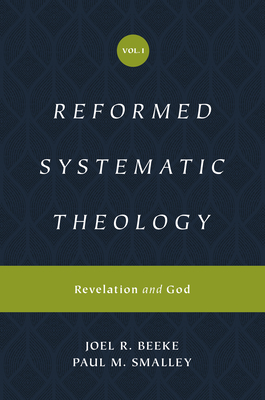 Image for Reformed Systematic Theology Volume 1: Revelation and God  (Reformed Experiential Systematic Theology series)