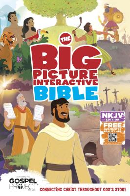 Image for The NKJV Big Picture Interactive Bible, Hardcover: Connecting Christ Throughout God's Story (The Gospel Project)