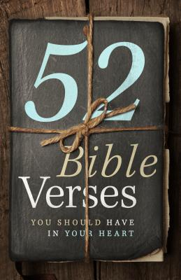Image for 52 Bible Verses You Should Have in Your Heart