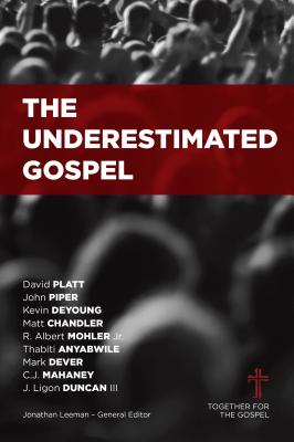 Image for The Underestimated Gospel