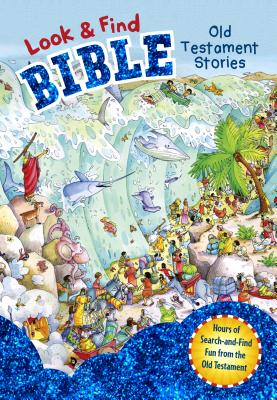 Image for Look and Find Bible: Old Testament Stories