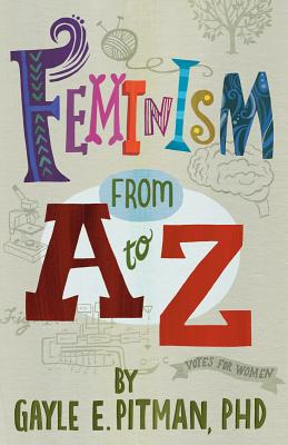 Image for FEMINISM FROM A TO Z
