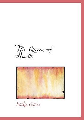 The Queen of Hearts, Collins, Wilkie