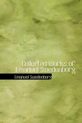 Collected Works of Emanuel Swedenborg, Swedenborg, Emanuel