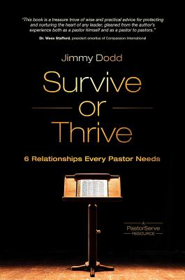 Image for Survive or Thrive: The 6 Relationships Every Pastor Needs (PastorServe Series)