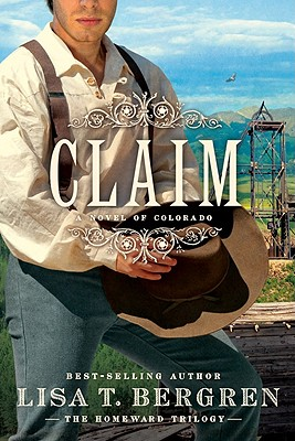 Image for Claim: A Novel of Colorado (The Homeward Trilogy)