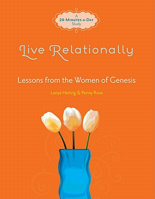Image for Live Relationally: Lessons from the Women of Genesis (Fresh Life Series)