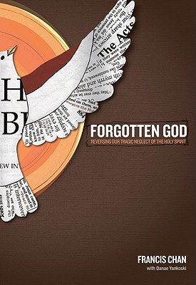 Image for Forgotten God: Reversing Our Tragic Neglect of the Holy Spirit