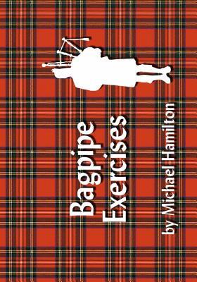 Bagpipe Exercises, Hamilton, Michael