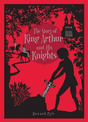 Image for Story of King Arthur and His Knights, The (Leatherbound Classic Collection) by Howard Pyle (2011) Bonded Leather