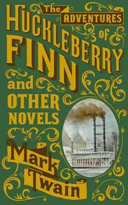 Image for The Adventures of Huckleberry Finn and Other Novels