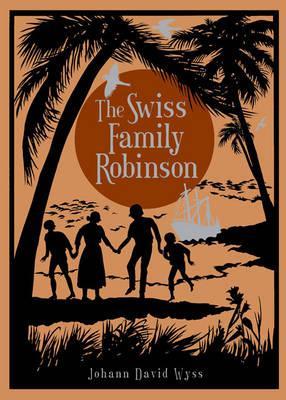Swiss Family Robinson (Barnes & Noble Leatherbound), Johann D Wyss (Author), Thomas H. Robinson (Author)
