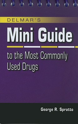 Image for Mini Guide To The Most Commonly Used Drugs