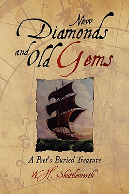 Image for New Diamonds and Old Gems: A Poet's Buried Treasure (Signed)