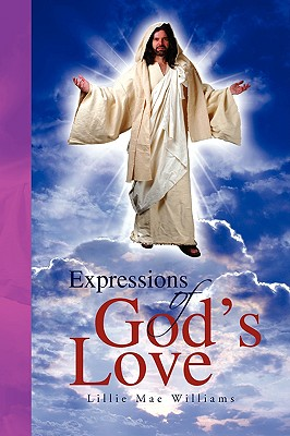 Expressions of God's Love, Williams, Lillie Mae