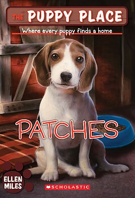 Patches (Turtleback School & Library Binding Edition) (Puppy Place), Miles, Ellen