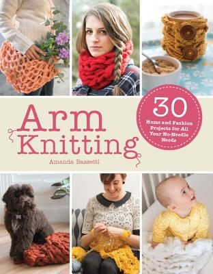 Image for ARM KNITTING : 30 HOME AND FASHION PROJE