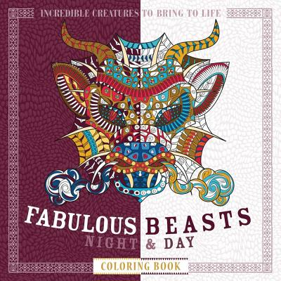 Image for Fabulous Beasts Night & Day Coloring Book: Incredible Creatures to Bring to Life (Night & Day Coloring Books)