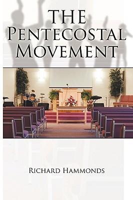 The Pentecostal Movement, Hammonds, Richard