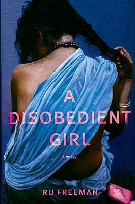 A Disobedient Girl, Freeman, Ru