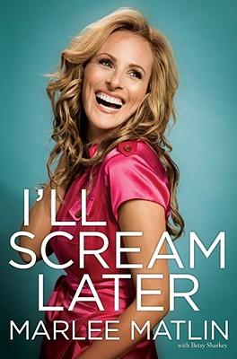 I'll Scream Later (SIGNED!), Matlin, Marlee