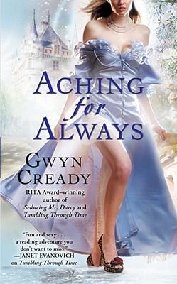 Aching for Always, Gwyn Cready