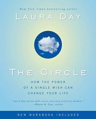 Image for Circle: How the Power of a Single Wish Can Change Your Life