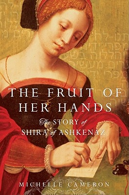 The Fruit of Her Hands, Cameron, Michelle H.