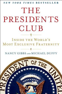 Image for The Presidents Club: Inside the World's Most Exclusive Fraternity