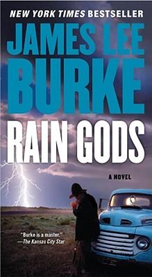 Rain Gods: A Novel, James Lee Burke