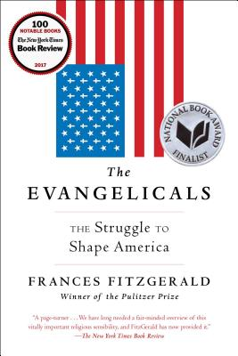 Image for EVANGELICALS: The Struggle to Shape America