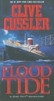 Flood Tide (Dirk Pitt Adventures), Clive Cussler