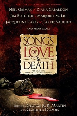 Image for Songs of Love and Death: All Original Tales of Star Crossed Love