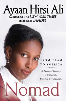 Image for Nomad: From Islam to America: A Personal Journey Through the Clash of Civilizations