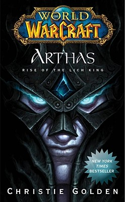 Image for World of Warcraft: Arthas: Rise of the Lich King