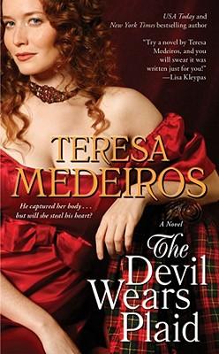 The Devil Wears Plaid, Teresa Medeiros