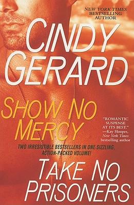 Image for Show No Mercy / Take No Prisoners