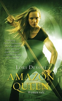 Amazon Queen, Devoti, Lori