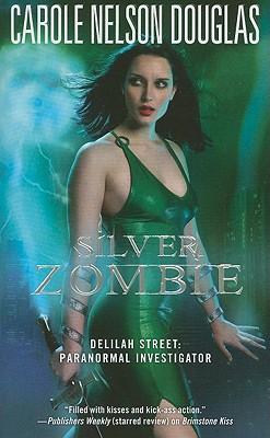 Image for Silver Zombie: Delilah Street: Paranormal Investigator