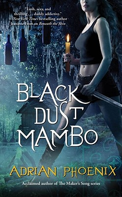 Black Dust Mambo, Adrian Phoenix