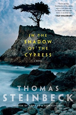 In the Shadow of the Cypress, Steinbeck, Thomas