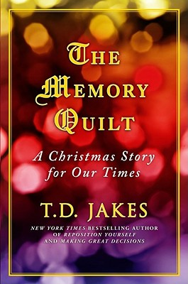 Image for The Memory Quilt: A Christmas Story for Our Times