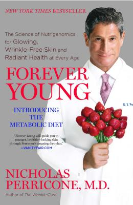 Image for Forever Young: The Science of Nutrigenomics for Glowing, Wrinkle-Free Skin and Radiant Health at Every Age