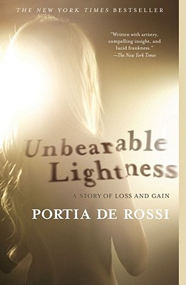 Image for Unbearable Lightness: A Story of Loss and Gain