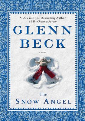 SNOW ANGEL -- BARGAIN BOOK, BECK, GLENN