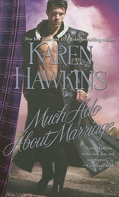 Much Ado About Marriage, Karen Hawkins